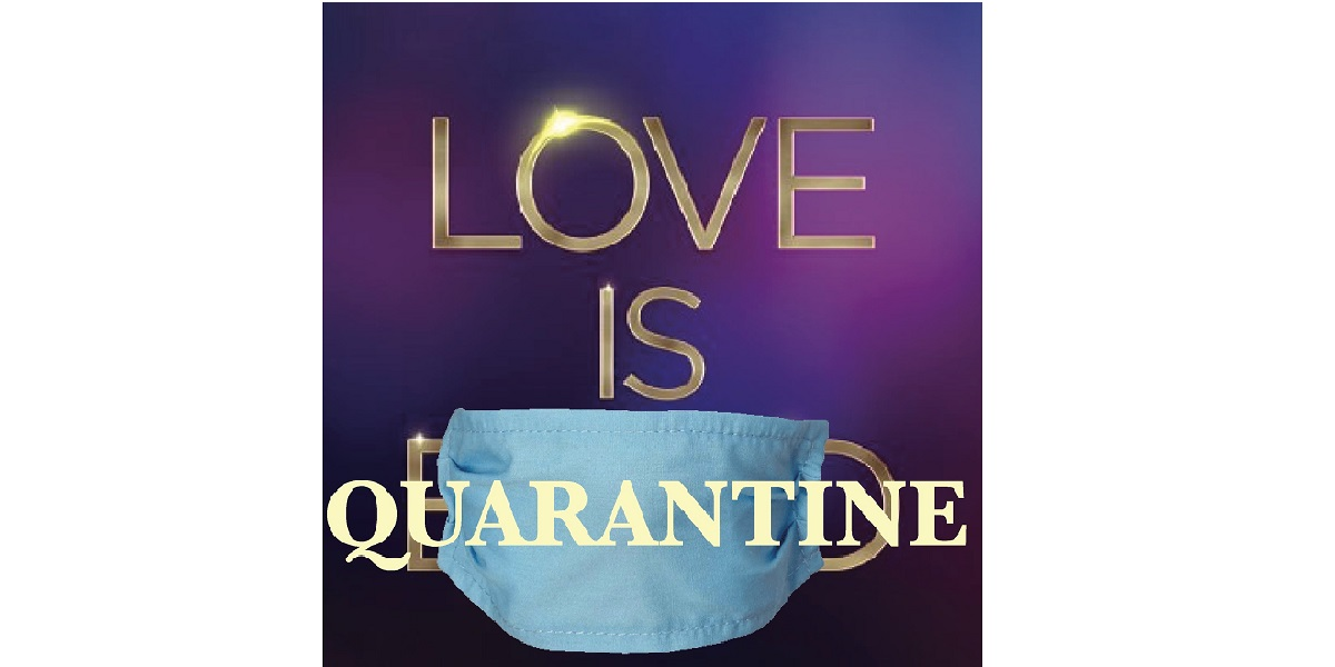 Love is Quarantine